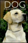 The Complete Guide to the Dog