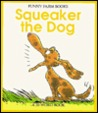 Squeaker the Dog
