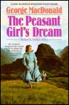 The Peasant Girl's Dream by George MacDonald
