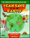 I Can Save the Earth by Anita Holmes