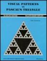 Visual Patterns in PASCAL's Triangle: Grade 7-12
