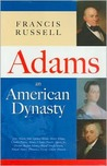 Adams: An American Dynasty