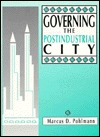 Governing the Postindustrial City