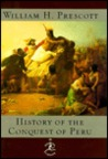 History of the Conquest of Peru (Modern Library)