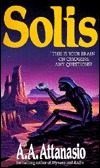 Solis by A.A. Attanasio