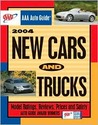 AAA Auto Guide: 2004 New Cars and Trucks (Aaa Auto Guide New Cars and Trucks)