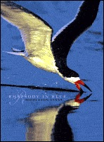 Rhapsody in Blue (A Celebration of North American Waterbirds)  by  Middleton Evans