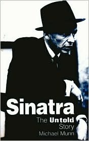 Sinatra, the Untold Story