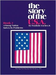 The Story of the U.S.A. - Book 2: A Young Nation Solves Its Problems