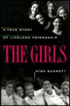 The Girls:  A True Story of Lifelong Friendship