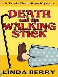 Death and the Walking Stick by Linda Berry