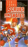 Scrubs on Skates (Hockey Stories)