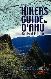 The Hikers Guide to O'Ahu by Stuart M. Ball Jr.