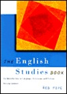 The English Studies Book: An Introduction to Language, Literature and Culture