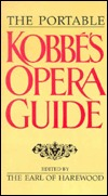 The Portable Kobbe's Opera Guide
