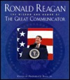 Ronald Reagan: The Wisdom and Humour of the Great Communicator