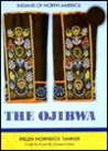 The Ojibwa (Indians of North America)