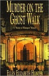 Murder on the Ghost Walk (Magnolia Mysteries, #1)