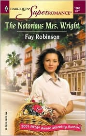 The Notorious Mrs. Wright by Fay Robinson