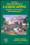 Introduction to Landscaping: Design, Construction, and Maintenance