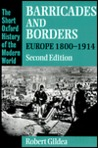 Barricades and Borders: Europe 1800-1914