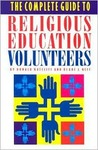 The Complete Guide to Religious Education Volunteers