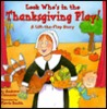 Look Who's In The Thanksgiving Play!: A Lift-the-Flap Story (Lift-the-Flap Story (Little Simon (Firm)).)