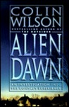 Alien Dawn: An Investigation Into the Contact Experience