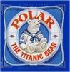 Polar by Daisy Corning Stone Spedden