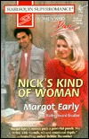 Nick's Kind of Woman by Margot Early