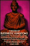 A Record of Buddhistic Kingdoms: Being an Account by the Chinese Monk Fa-Hsien of his Travels in India and Ceylon (A.D. 399-414) in Search of the Buddhist Books of Discipline