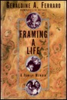 Framing a Life: A Family Memoir