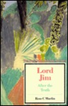 Lord Jim: After the Truth