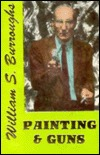 Painting and Guns by William S. Burroughs