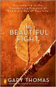 The Beautiful Fight by Gary L. Thomas