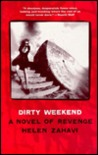 Dirty Weekend: A Novel of Revenge