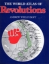 The World Atlas Of Revolutions