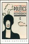 The Politics of Postmodernism