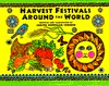 Harvest Festivals Around the World                Library) by Judith Hoffman Corwin