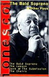 The Bald Soprano and Other Plays by Eugène Ionesco