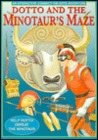 Dotto and the Minotaur's Maze
