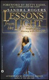 Lessons from the Light by Sandra Rogers
