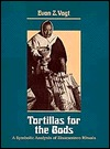 Tortillas for the Gods by Evon Zartman Vogt