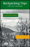 An Adirondack Sampler II: Backpacking Trips for All Seasons