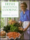 Irish Traditional Cooking- Over 300 Recipes from Irelands Heritage