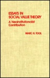 Essays in Social Value Theory: A Neoinstitutionalist Contribution: A Neoinstitutionalist Contribution
