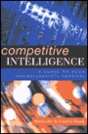 Competitive Intelligence: A Guide to Your Organization's Survival
