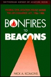 Bonfires to Beacons: Federal Civil Aviation Policy Under the Air Commerce Act, 1926-1938