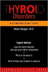 Thyroid Disorders (A Cleveland Clinic Guide) (Cleveland Clinic Guides)