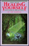 The New Healing Yourself by Joy  Gardner